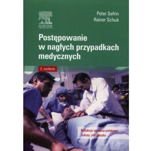 Książki medyczne, Postępowanie w nagłych przypadkach medycznych (opr. miękka)