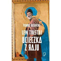 Lew Tołstoj Ucieczka z raju - Wysyłka od 3,99 - porównuj ceny z wysyłką (opr. twarda)