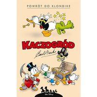 Literatura młodzieżowa, Kaczogród.Carl Barks.Powrót do Klondike i...T.1 (opr. twarda)