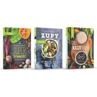 Hobby i poradniki, Przepisy na zdrowie Zdrowe zupy / Kaszoterapia / Super Żywność