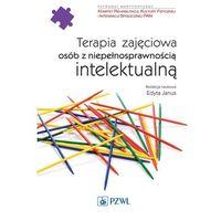 E-booki, Terapia zajęciowa osób z niepełnosprawnością intelektualną - Edyta Janus (MOBI)
