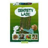 Książki dla dzieci, Przyroda. Wszystko jest ciekawe. Sekrety lasu (opr. twarda)