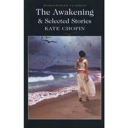 The Awakening Selected Stories (opr. miękka)