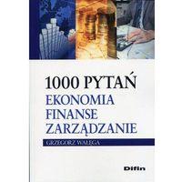 Biblioteka biznesu, 1000 pytań Ekonomia finanse zarządzanie- bezpłatny odbiór zamówień w Krakowie (płatność gotówką lub kartą). (opr. broszurowa)
