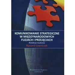 Kominukowanie strategiczne w międzynarodowych fuzjach i przejęcia - Ryszard Ławniczak