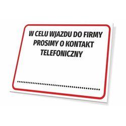 Tabliczka w celu wjazdu do firmy prosimy o kontakt telefoniczny