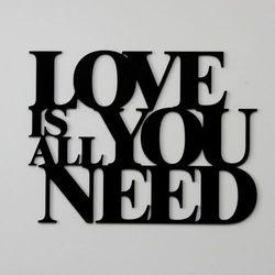 Dekoracyjny napis na ścianę LOVE IS ALL YOU NEED by DekoSign