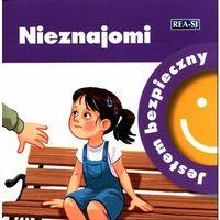 Książki dla dzieci, Jestem bezpieczny. Nieznajomi (opr. miękka)