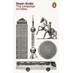 The Language of Cities - Deyan Sudjic (opr. miękka)