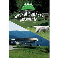 Przewodniki turystyczne, Beskid sądecki aktywnie. przewodnik (opr. broszurowa)