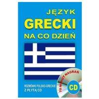 Książki do nauki języka, Język grecki na co dzień. Rozmówki polsko-greckie z płytą CD (opr. kartonowa)