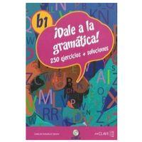 Książki do nauki języka, Dale a la gramatica B1 /CD gratis/ (opr. miękka)