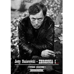 Zbrodnia i... - Jerzy Nasierowski - ebook