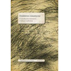 Dziedzictwo romantyczne - No author - ebook