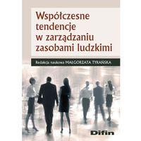 Leksykony techniczne, Współczesne tendencje w zarządzaniu zasobami ludzkimi (opr. miękka)