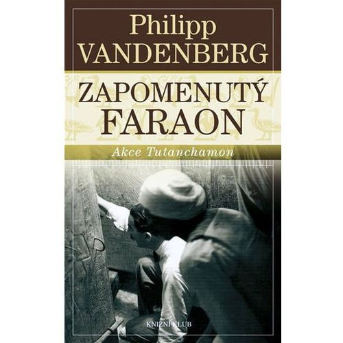 Pozostałe książki, Zapomenutý faraon Philipp Vandenberg