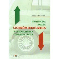 Statystyczna analiza systemów bonus-malus w ubezpieczeniach komunikacyjnych - Anna Szymańska - ebook