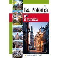 Albumy, Album Polska dla turysty wersja włoska - Praca zbiorowa (opr. broszurowa)