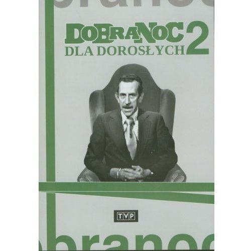 Kabarety, Dobranoc dla dorosłych - część 2 (DVD) - Joanna Wilińska, Andrzej Nowicki, Feliks Derecki