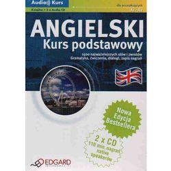 Angielski. Kurs Podstawowy A1 - A2. Audio Kurs (Książka + 2 Cd) (opr. kartonowa)