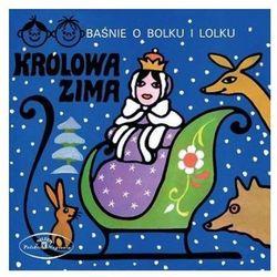 Baśnie o Bolku i Lolku: Królowa Zima (CD) - Warner Music Poland