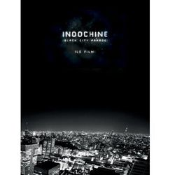 Indochine - Black City Parade Le Film