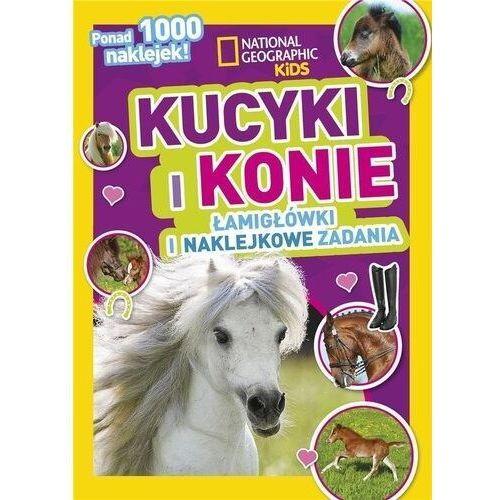 Książki dla dzieci, National Geographic Kids. Kucyki i konie - Praca zbiorowa