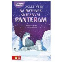 Książki dla dzieci, Zaopiekuj się mną. na ratunek śnieżnym panterom (opr. broszurowa)