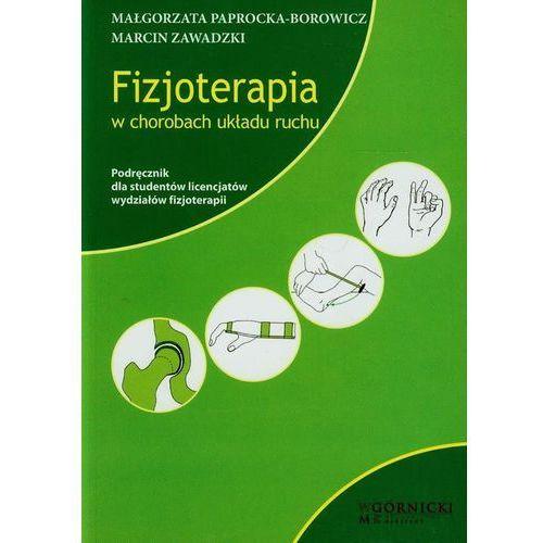 Książki medyczne, Fizjoterapia w chorobach układu ruchu (opr. twarda)