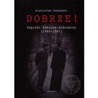 Historia, Dobrze! Zapiski kleryka-żołnierza (1965-1967) (opr. twarda)