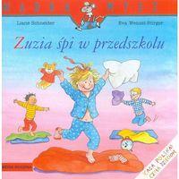 Książki dla młodzieży, Zuzia śpi w przedszkolu (opr. miękka)