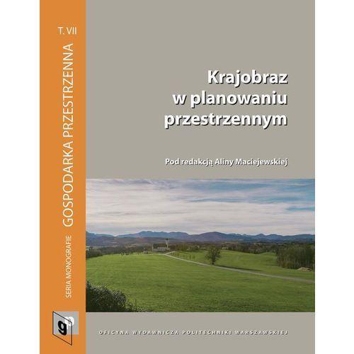 E-booki, Krajobraz w planowaniu przestrzennym - Alina Maciejewska (PDF)