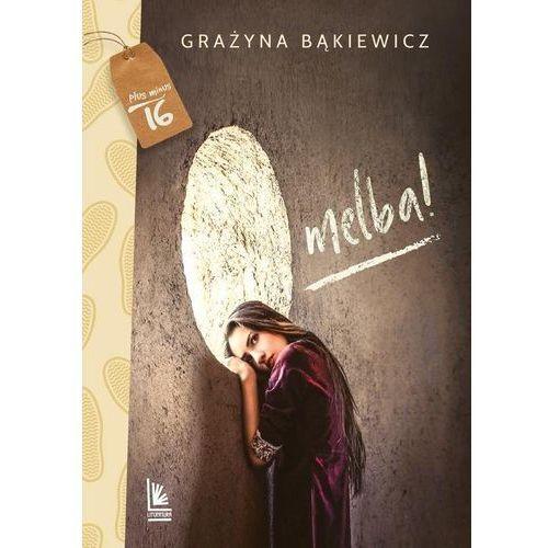 Literatura młodzieżowa, O melba (opr. twarda)