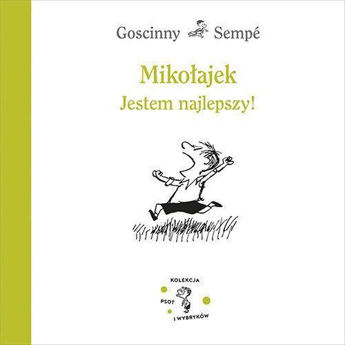 Książki dla dzieci, Mikołajek. Jestem najlepszy! (opr. twarda)