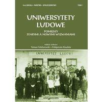 Pedagogika, Uniwersytety ludowe. Pomiędzy starymi a nowymi wyzwaniami Tom 5 - Wysyłka od 3,99 (opr. miękka)