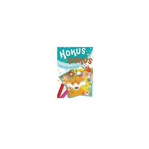 Książki dla dzieci, Hokus-pokus. Magiczne zwierzaki