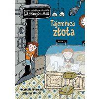 Książki dla dzieci, Tajemnica Złota. Biuro Detektywistyczne Lassego I Mai. Tom 10 (opr. twarda)