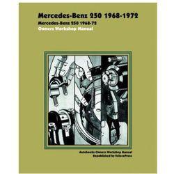 Mercedes-Benz 250 Owners Workshop Manual 1968-1972