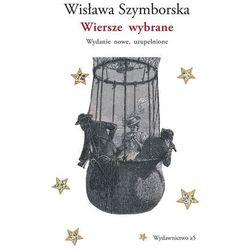 Wiersze wybrane. wydanie nowe, uzupełnione - wisława szymborska
