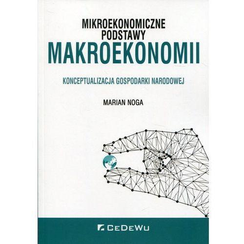 Książki o biznesie i ekonomii, Mikroekonomiczne podstawy makroekonomii (opr. miękka)