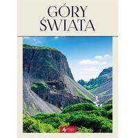 Albumy, Góry świata najpiękniejsze masywy górskie (opr. twarda)