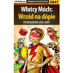 Włatcy Móch: Wrzód na dópie - Daniel Kazek «Thorwalian» - ebook