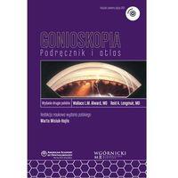 Książki medyczne, Gonioskopia Podręcznik i atlas (opr. miękka)