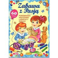 Książki dla dzieci, Zabawa z Pasją - Dostawa 0 zł (opr. miękka)