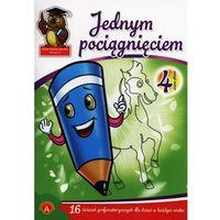 Książki dla dzieci, Jednym pociągnięciem zeszyt nr 4 (opr. miękka)