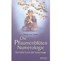Senniki, wróżby, numerologia i horoskopy, Die Pflaumenblüten Numerologie Osten, René van