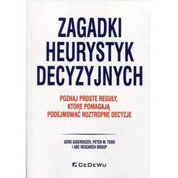 Zagadki heurystyk decyzyjnych - Gigerenzer Gerd, Todd Peter M. (opr. broszurowa)
