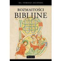 Książki religijne, Rozmaitości biblijne - Wysyłka od 3,99 - porównuj ceny z wysyłką (opr. miękka)