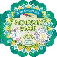 Literatura młodzieżowa, Zaczarowany ogród. koloruje mama, koloruję ja - praca zbiorowa (opr. broszurowa)