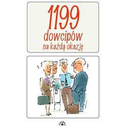 1199 Dowcipów Na Każdą Okazję (opr. miękka)